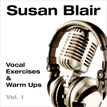 Susan Blair - Vocal exercises and warm ups